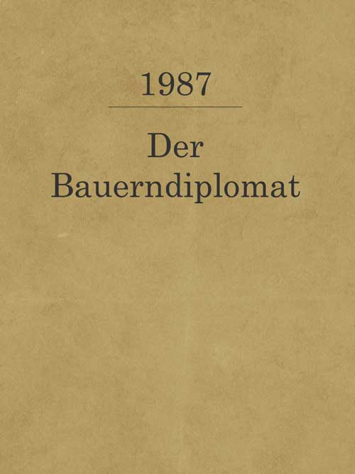 Der Bauerndiplomat_1987