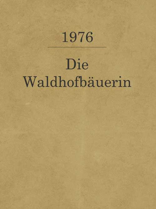 Die Waldhofbäuerin_1976