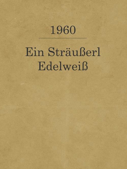 Ein Sträußerl Edelweiß_1960