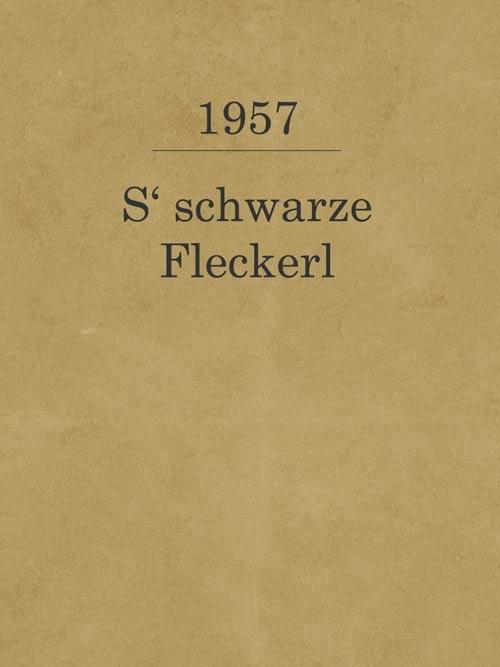 S' schwarze Fleckerl_1957